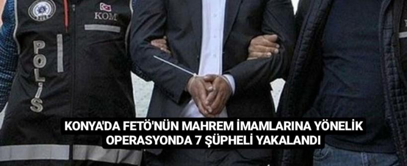 Konya'da Mahrem İmamlara Yönelik Operasyon: 7 Gözaltı