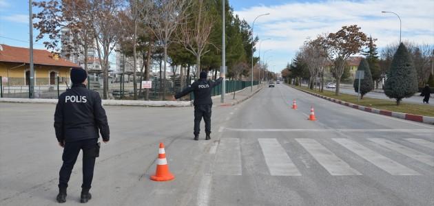 Konya ve Çevre İllerde Cadde ve Sokaklarda Sessizlik