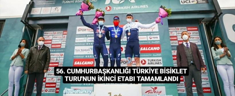 56. Cumhurbaşkanlığı Türkiye Bisiklet Turu'nun İkinci Etabı Tamamlandı