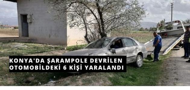 Konya'da Araba Şarampole Devrildi: 6 Yaralı