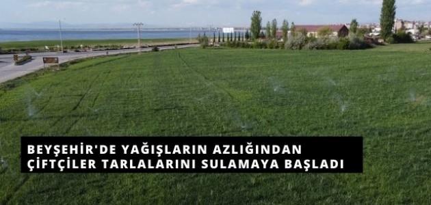 Beyşehir'de Çiftçiler Tarlalarını Sulamaya Başladı