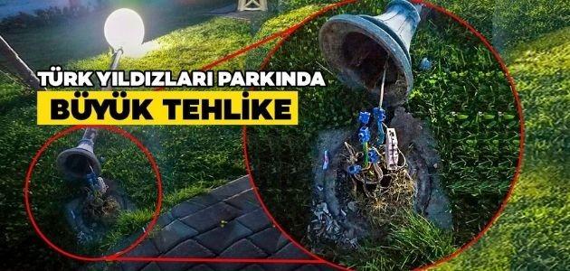 TÜRK YILDIZLARI PARKINDA BÜYÜK TEHLİKE!