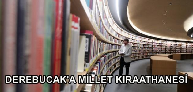 DEREBUCAK'A MİLLET KIRAATHANESİ
