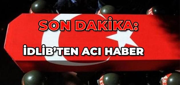 İDLİB'TEN ACI HABER